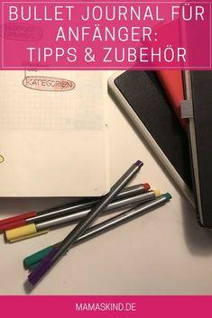 Bullet Journal für Anfänger: Tipps und Zubehör für einen schnellen Start.   Mehr Infos auf Mamaskind.de Hand Lettering, Brush Lettering, Blog, Filofax, Lifehacks, German, Doodles, Drawing, Diy