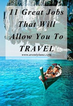 11 Great Jobs That Will Allow You To Travel on Avenlylane.com Career, Career Advice, Career Tips #career