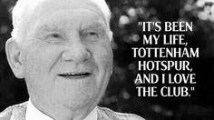 Sir Billy Nick Tottenham Hotspur Football, London Pride, White Hart Lane, North London, My Life, English, Passion, History, Tattoos
