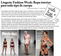 International love: Lingerie Fashion Week (un)covered on Chilean fashion site VisteLaCalle. #lfwny #SS15  11.11.14: http://www.vistelacalle.com/123310/lingerie-fashion-week-ropa-interior-para-todo-tipo-de-cuerpo/
