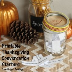 Free printable Thanksgiving conversation starters -- print these and add them to a jar for a fun addition to your family table.