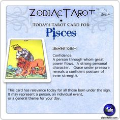 Zodiac Tarot for December 4: Pisces <br>  http://ifate.com