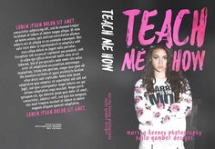 ~ Exclusive Premade ~ Teach Me How Photo by Marsha Keeney Photography https://web.facebook.com/marshakeeneyphotography Cover Design by Najla Qamber Designs Model: Scout Reagan  Ebook Only = $125 - $150 Ebook + Paperback = $150 - $175  For inquires or to purchase:  http://www.najlaqamberdesigns.com/prices-to-purchase.html