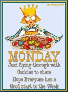 Monday good start of week wishes via My Cheery Corner page on Facebook