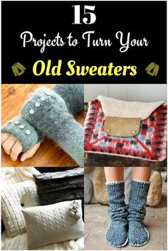 15 Projects to Turn Your Old Sweaters