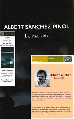 2016. En enero en el CL Party leemos... La piel fría, de Albert Sánchez Piñol. El CL Party  es el Club de autogestionado que se reúne los lunes en la biblioteca La Calzada. Podéis encontrar más obras del autor en http://absys.asturias.es/cgi-abnet_Bast/abnetop?ACC=DOSEARCH&xsqf01=albert+sanchez+1965