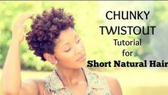 A post showing how to do a chunky twistout on natural hair