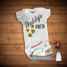 Daddy's, #WCW, Gold, Glitter, bodysuit, infant,baby, Happy Fathers Day, Fathers Day, First Fathers Day, Fathers Day Gift, fathers day onesie