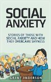 Free Kindle Book -  [Self-Help][Free] Social Anxiety: Stories Of Those With Social Anxiety And How They Overcame Shyness Check more at http://www.free-kindle-books-4u.com/self-helpfree-social-anxiety-stories-of-those-with-social-anxiety-and-how-they-overcame-shyness/