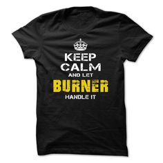 #camera #grandma #grandpa #lifestyle #military #states... Nice T-shirts (Best Sales) Let BURNER deal with it  - BazaarTshirts  Design Description: Keep Calm ... - http://tshirt-bazaar.com/lifestyle/best-sales-let-burner-handle-it-bazaartshirts.html Check more at http://tshirt-bazaar.com/lifestyle/best-sales-let-burner-handle-it-bazaartshirts.html