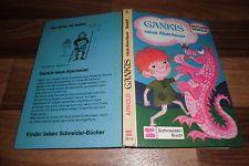 Antonia Arnold -- GANKIS neue ABENTEUER // Schneider Buch 1. Auflage 1971