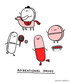 Recreational Drugs Art Print by Gemma Correll Pharmacy Humor, Medical Humor, Nurse Humor, Pharmacy Gifts, Pharmacy Technician, Cute Puns, Funny Puns, Funny Humor, Funny Shit