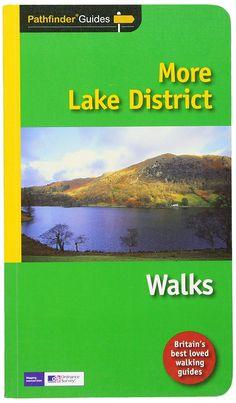 Pathfinder More Leak District Walks Guide Lake District Walks, Cumbria, Beautiful Scenery, Program Design, Day Trip, Lakes, Exploring, Britain, Walking