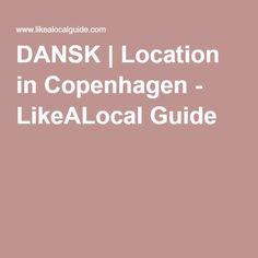 DANSK | Location in Copenhagen - Dansk Shopping :)