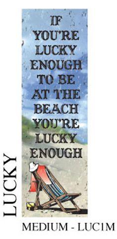 Lucky Enough Beach Sign Art