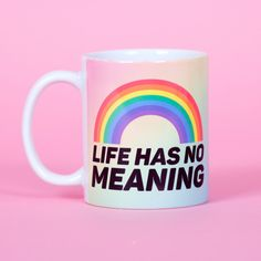 Rainbow Life Has No Meaning Funny Mug Gifts for Him Meme Mug Unique... ($14) ❤ liked on Polyvore featuring home, kitchen & dining, drinkware, drink & barware, grey, home & living, mugs and rainbow mug