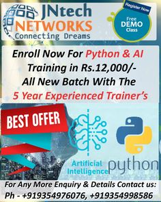 Enroll Now for the  Python & AI  training with highly experienced trainers at the JNtech Networks offer in Only Rs. 12,000/-.  The Contact details are provided below: Ph. No. +919354976076, +919354998586 www.jntechnetworks.com Email: info@jntechnetworks.com Address: A33, Sector 2, Noida