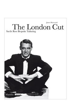 The London Cut: Savile Row Bespoke Tailoring by Rizzoli on @HauteLook