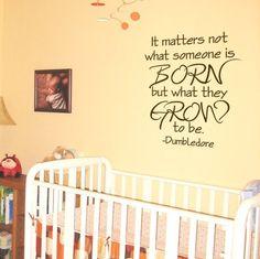 Children Quote Decal - Dumbledore Harry Potter Quote - Kids Vinyl Wall Decal