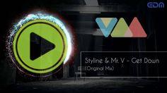 Styline & Mr. V - Get Down (Original Mix)
