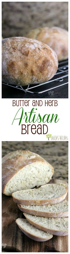 Butter and Herb Artisan Bread from EricasRecipes.com