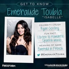 Get To Know: Emeraude Toubia #Shadowhunters