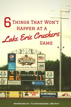 6 Things That Won't Happen at a Lake Erie Crushers' #Baseball Game #Ohio #Cleveland