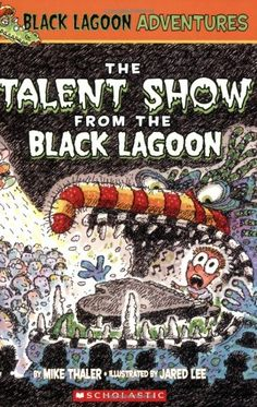 """Read """"The Talent Show from the Black Lagoon (Black Lagoon Adventures by Mike Thaler available from Rakuten Kobo. The kids have to perform in the talent show just because mean Mrs. Green says so! Everyone will have to show a talent fo. Books For Boys, Childrens Books, Kids Stage, Horror Pictures, Black Lagoon, Award Winning Books, Talent Show, Popular Books, Chapter Books"""