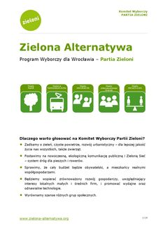Zielona Alternatywa - Program wyborczy dla Wrocławia - Partia Zieloni  Zielona Alternatywa - Program wyborczy KW Partia Zieloni w wyborach samorządowych do Rady Miejskiej Wrocławia 2014