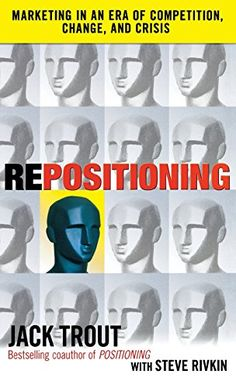 REPOSITIONING: Marketing in an Era of Competition, Change and Crisis von Jack Trout http://www.amazon.de/dp/0071635599/ref=cm_sw_r_pi_dp_viSCvb06JAP3V