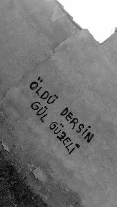 Öldü dersin gül güzeli. - Leman Sam / Gül Güzeli #sözler #anlamlısözler #güzelsözler #manalısözler #özlüsözler #alıntı #alıntılar #alıntıdır #alıntısözler #şiir #edebiyat #şarkı #şarkıalıntıları #şarkısözleri German Quotes, Street Graffiti, Bookstagram, Cool Words, Karma, Quotations, This Or That Questions, Writing, Feelings