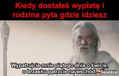 #smiechy #smiechy.pl #śmieszne #memy #humor #funny #lol #fun #wypłata #rodzina #gandalf #wschód Polish Memes, Very Funny Memes, Smile Everyday, Fresh Memes, Life Humor, Edgy Memes, Lotr, Bts Memes, The Hobbit
