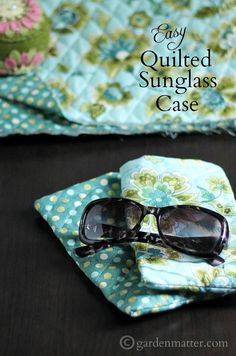 Enjoy this quick and easy quilted sunglass case.