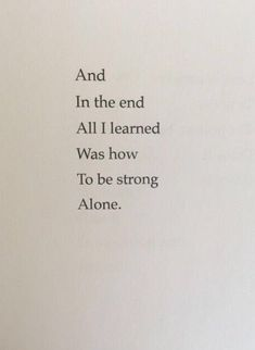37 Best quotes about strength with pictures 33 - Erin - . - 37 Best Quotes About Strength With Pictures 33 – Erin – - True Quotes, Words Quotes, Motivational Quotes, Qoutes, I'm Happy Quotes, No Friends Quotes, Indie Quotes, Real Friends, Poetry Quotes