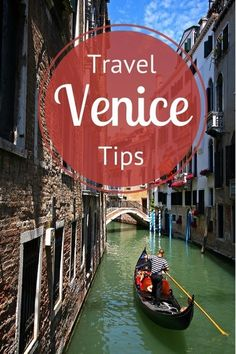 Best travel tips for Venice, Italy