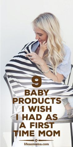 9 Baby Products I Wish I Had As A First Time Mom