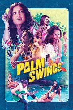 Palm Swings (2017) - Watch Palm Swings Full Movie HD Free Download - ▸ Palm Swings (2017) Movie Online | Palm Swings full-Movie HD