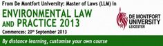 Food Law - Master of Laws (LLM) by Distance Learning (run by De Montfort University)  On Fri Sept 20, 2013 at 9 am and ends Tue Dec 01, 2015 at 5 pm.  Summary:  Gain new skills and a competitive advantage without interrupting your employment...   Tailor this distance learning course to your needs by selecting your own unique combination of modules!  Price: From £2700  Category: Learning  Venue: Maple House, 149 Tottenham Court Road, London, W1T 7NF, United Kingdom
