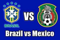 Watch Brazil vs Mexico Game Online