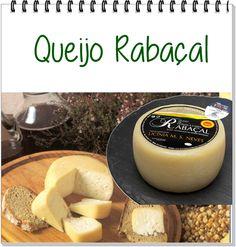 QUEIJO:  Rabaçal REGIÃO: Coimbra LEITE: ovelha e cabra CL ASSIFICAÇÃO: semidura a dura