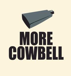 SNL: More Cowbell --- I HAVE TO GET THIS SHIRT!