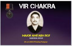 Maj Amitabh Roy displayed conspicuous bravery unparalleled courage outstanding leadership in the face of the enemy. Awarded #http://VirChakrapic.twitter.com/2nHoExQtXo #IndianArmy #Army