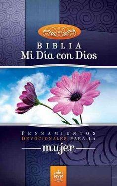 Biblia Mi Dia Con Dios / Devotional Bible for Women: Pensamientos Devocionales Para La Mujer