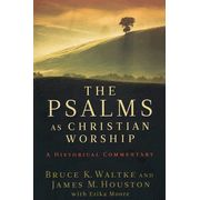 The Psalms As Christian Worship: A Historical CommentaryThe Psalms as Christian Worship: A Historical Commentary is a collaboration by two of the most revered evangelical scholars of the last 50 years.