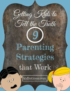Little white lies? 9 Parenting Strategies that Encourage Truth Telling. For #parenting #teaching #counseling