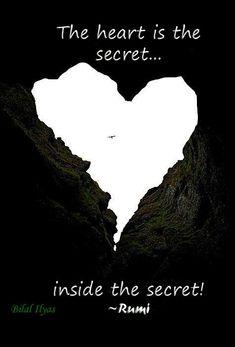 The heart is the secret inside the secret...