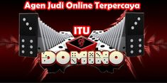 ItuDomino - Agen Sakong Online | Bandar66 | Capsa Susun | Bandar Poker | Judi Domino99 | BandarQ | AduQ | Poker Texas Indonesia   #itudomino #agen #judi #online #terpercaya #poker #domino99 #aduq #capsasusun #bandarQ #bandarPoker #bandar66 #sakong  #pokerterpercaya #judionline #dominoterpercaya #domino