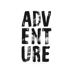 I'm so excited for next years planned adventures! Europe, Asia & US. Where's your next adventure destination? Is what your doing going to get you there? Lettering Design, Hand Lettering, Adventure Fonts, Adventure Travel, Sign Writing, Cool Typography, Typography Inspiration, Design Inspiration, Art Logo