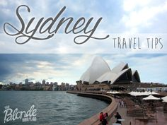 Sydney Travel Tips - The Blonde Abroad