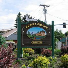 Boring, Oregon, U.S.A. | 17 Hilariously Named Places That You Have To Visit